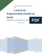 PBF - Dúvidas acerca do Programa Bolsa Família na Saúde - 2012