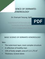 K - 2 Basic Sciense of Dermatology-Venereology (Ilmu Penyakit Kulit-Kelamin)