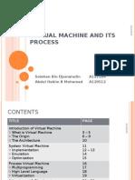 Virtual Machine and Its Process