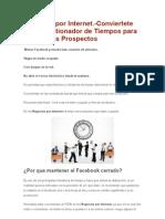 Negocios Por Internet.-conviertete en Un Gestionador de Tiempos Para Firmar Mas Prospectos