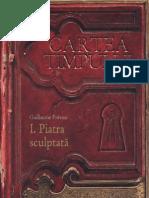 Guillaume Prevost - [CARTEA TIMPULUI] 01 Piatra Sculptata