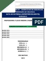 LISTA AVALIATIVA - INTRODUÇÃO AO CÁLCULO - SEGUNDO BIMESTRE - FUNÇÕES EXPONENCIAIS, LOGARITMICAS E TRIGONOMÉTRICAS