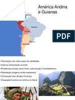 AMÉRICA ANDINA, PLATINA E GUIANAS