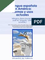51890628 La Lengua Espanola en America Normas y Usos Actuales Universitat de Valencia 2010