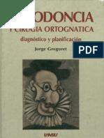 Ortodoncia - Ortodoncia y Cirugia Ortognática - Jorge Gregoret