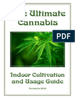 The Ultimate Cannabis Indoor Cultivation and Usage Guide