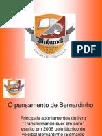 O Pensamento de Bernardinho