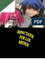 LOS JÓVENES Y LOS MEDIOS