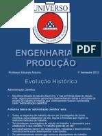 INTRODUÇÃO A ENGENHARIA DE PRODUÇÃO 2º semestre - 2012