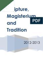 Scripture, Magisterium, and tradition. Oral Exam