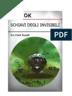 Russell Eric Frank - Schiavi Degli Invisibili