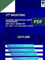 Internship 2nd Briefing April 2012