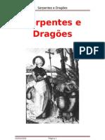 Serpentes e Dragões