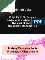 using multitask centre