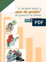 Choque de Gestao Aecio Neves PSDB