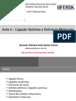 Aula 4 - Ligação Química e Estrutura Molecular.pdf