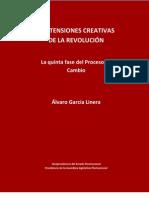 Alvaro Linera - Las tensiones destructivas de la revolución