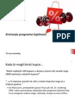 Kreiranje Programa Lojalnosti Prezentacija 2008
