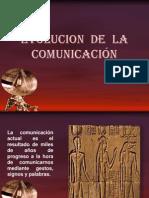 unidad2evoluciondelahistoriadelacomunicacin-100516134259-phpapp01