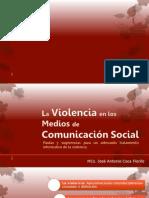 La Violencia en los Medios de Comunicación Social
