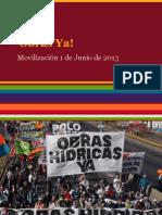 Obras Yá! Movilización 21 de junio