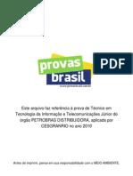Prova Objetiva Tecnico Em Tecnologia Da Informacao e Telecomunicacoes Junior Petrobras Distribuidora 2010 Cesgranrio
