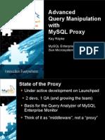 Advanced Query Manipulation with MySQL Proxy