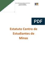 """Estatuto """"Centro de Estudiantes de Ingeniería Civil de Minas"""""""