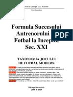 ...Cartea Antenorului de Fotbal Modern, La Inceptul Secolului Al 21-Lea