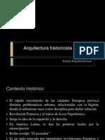Arquitectura Historicista Siglo XIX (1er Parte)