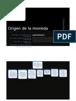 Origen de La Moneda