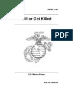 Rex Applegate LTC - USMC Kill or Get Killed