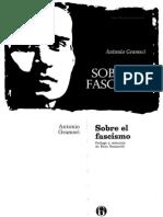 44911326 Antonio Gramsci Sobre El Fascismo
