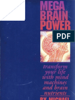 Michael Hutchison - Mega Brain Power - Transform Your Life With Mind Machines and Brain Nutrients