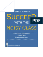Succeed With the Noisy Class Special Report