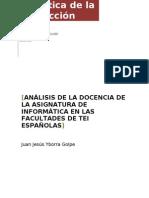 ANÁLISIS DE LA DOCENCIA DE LA ASIGNATURA DE INFORMÁTICA EN LAS FACULTADES DE TEI ESPAÑOLAS