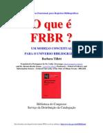 O que é FBRB? Um modelo conceitual para o universo bibliográfico - Barbara Tillett