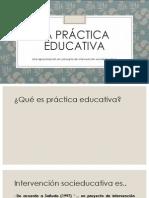 LA PRÁCTICA EDUCATIVA