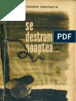 Theodor Constantin-Se Destrama Noaptea