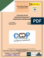 Economía Social. INTERCOOPERACION Y DIMENSION EMPRESARIAL (Es) Social Economy. INTER-COOPERATION AND BUSINESS SIZE (Es) Gizarte Ekonomia. ELKARLANKIDETZA ETA ENPRESA NEURRIA (Es)