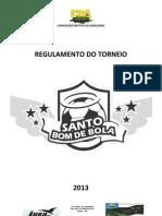Regulamento Geral Santo Bom de Bola 2013