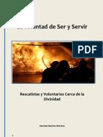 La Voluntad de Ser Servir