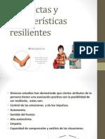 Conductas y caracteristícas resilientes