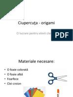 Ciupercuta Origami