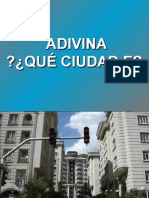 ADIVINAQue Ciudad Es