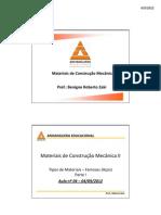 Aula 04 -Tipos de Materiais-Ferrosos-Acos-Parte I