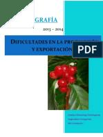 Dificultades en la producción y exportación del café