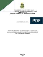 Monografia - Comparação entre os componentes da Síndrome Metabólica e o nível de atividade física em mulheres pré e pós menopausadas