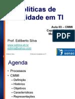Aula03 Politicas de Qualidade Em TI - Edilberto - CMMI