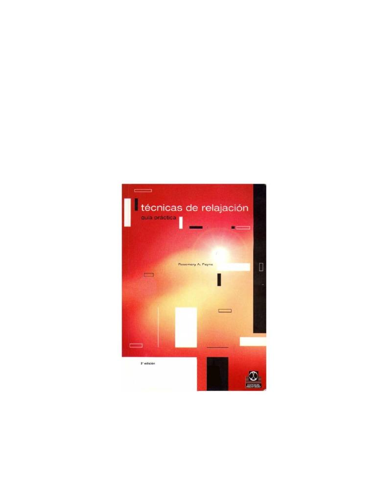 Tecnicas De Relajacion-Guia Practica-8480192984